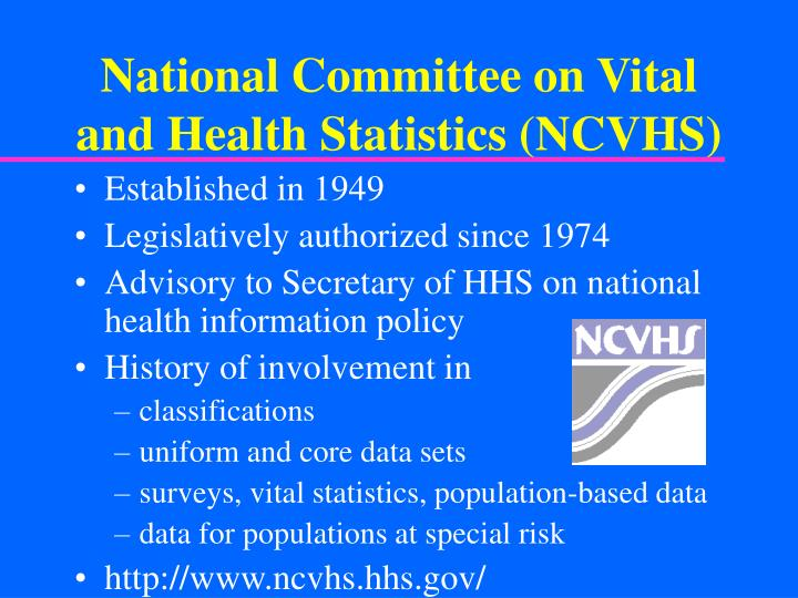 National Committee on Vital and Health Statistics (NCVHS)