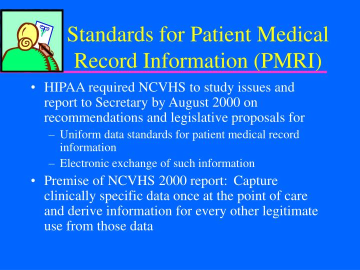 Standards for Patient Medical Record Information (PMRI)