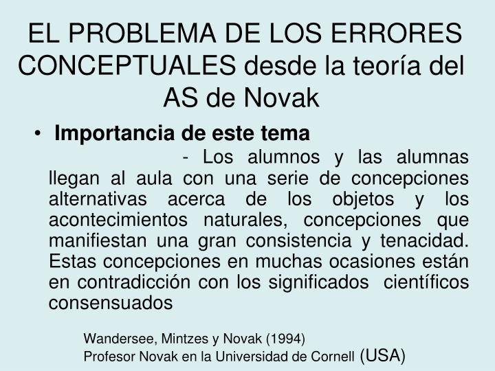 EL PROBLEMA DE LOS ERRORES CONCEPTUALES desde la teoría del AS de Novak