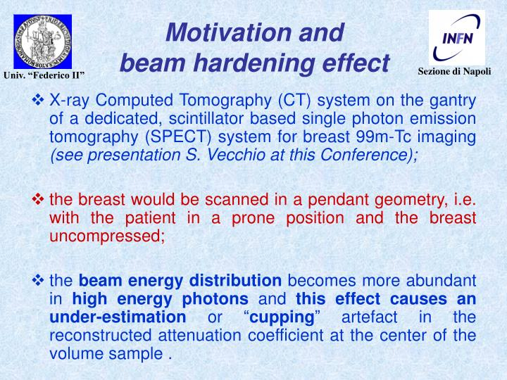 Motivation and beam hardening effect