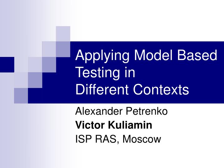 Applying model based testing in different contexts