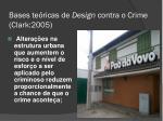 bases te ricas de design contra o crime clark 20052