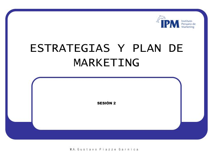 Estrategias y plan de marketing