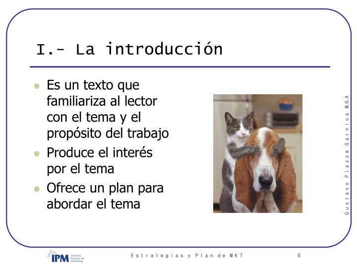 I.- La introducción