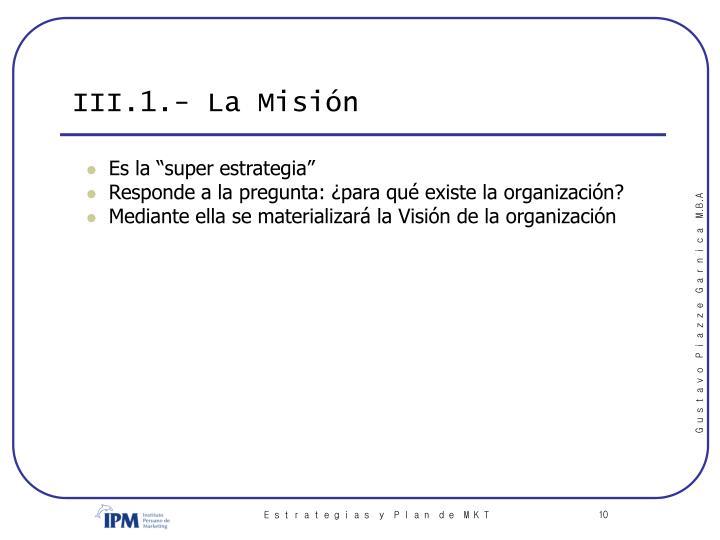 III.1.- La Misión