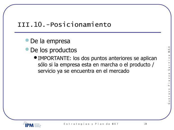 III.10.-Posicionamiento