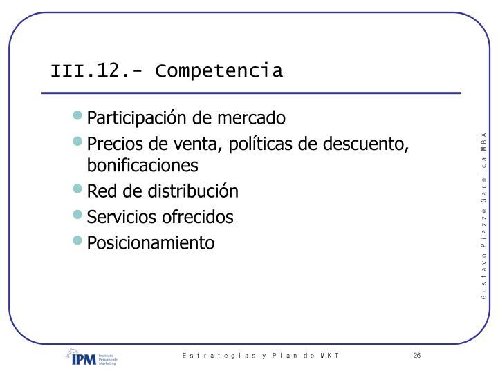 III.12.- Competencia