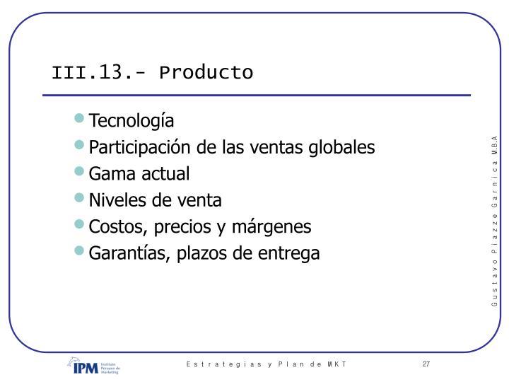 III.13.- Producto