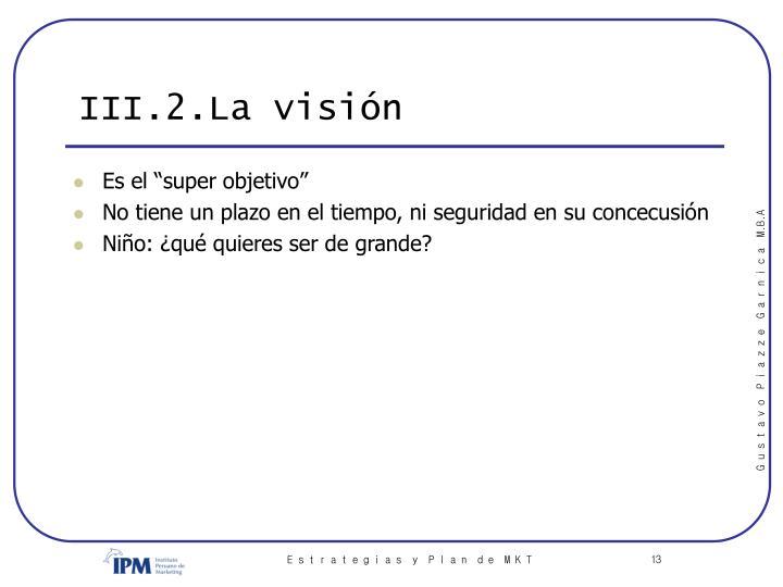 III.2.La visión