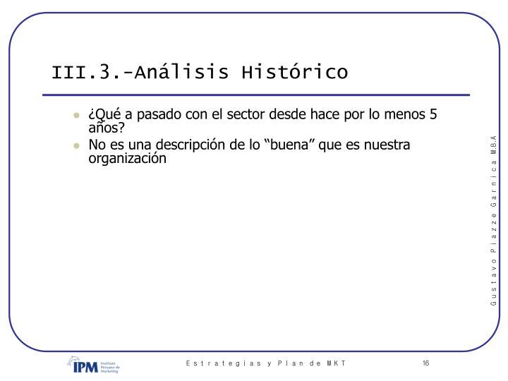 III.3.-Análisis Histórico