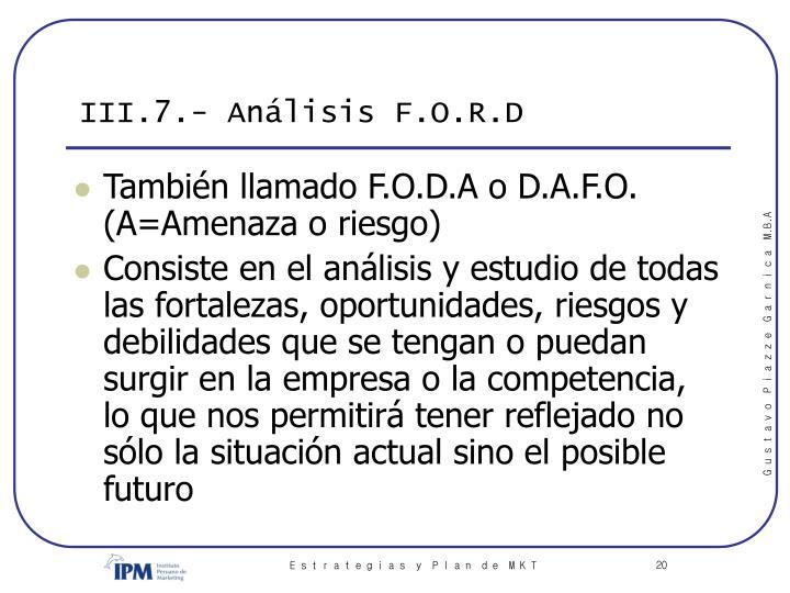 III.7.- Análisis F.O.R.D