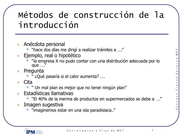 Métodos de construcción de la introducción
