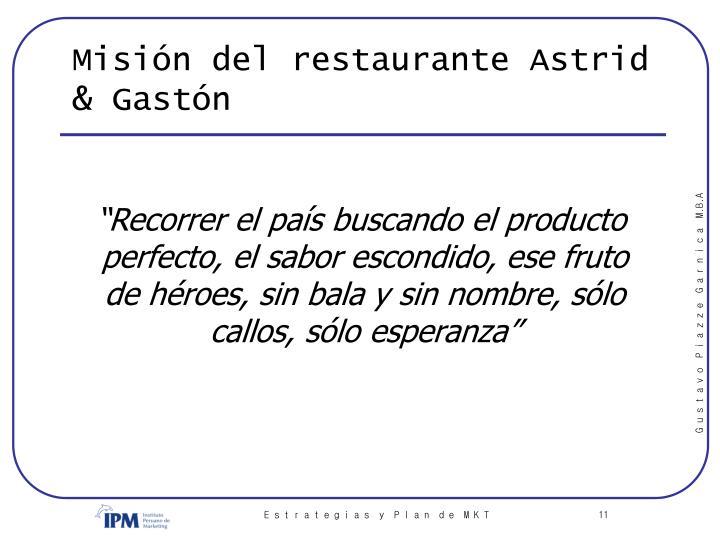 Misión del restaurante Astrid & Gastón