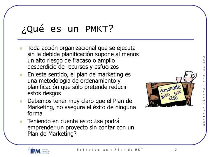 ¿Qué es un PMKT?