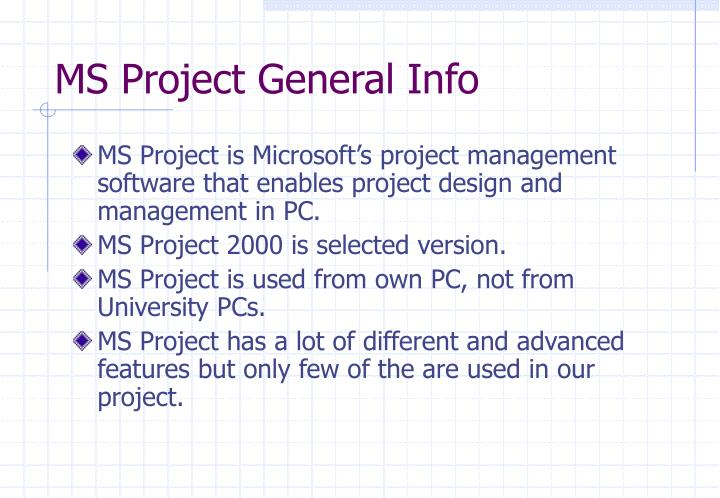 Ms project general info