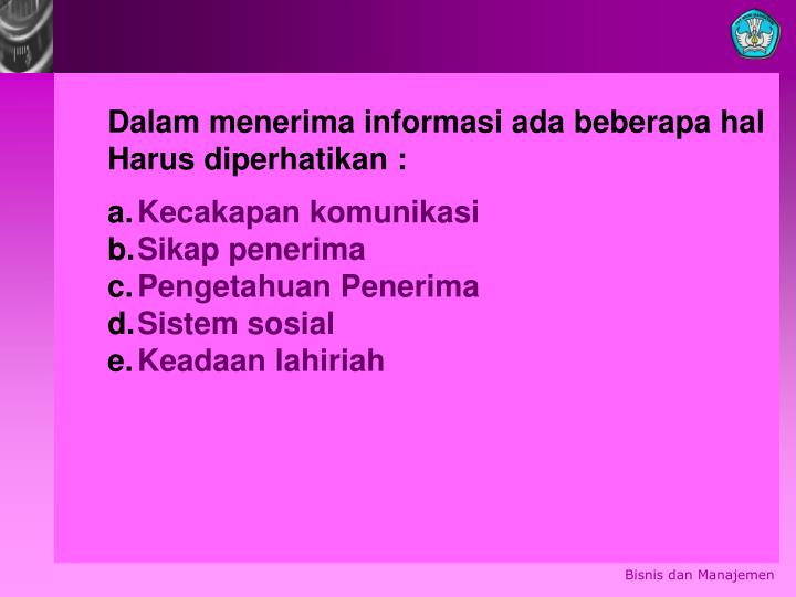 Dalam menerima informasi ada beberapa hal