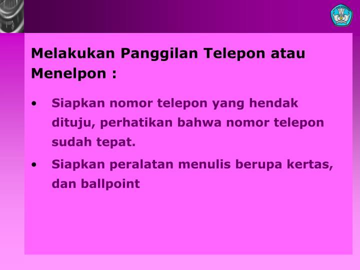 Melakukan Panggilan Telepon atau