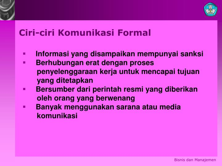 Ciri-ciri Komunikasi Formal