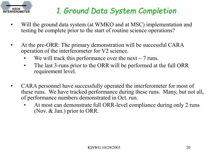 1. Ground Data System Completion