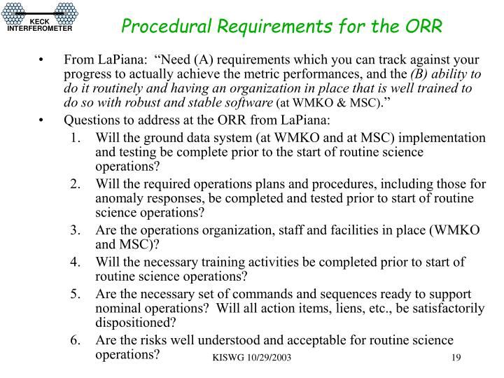 Procedural Requirements for the ORR