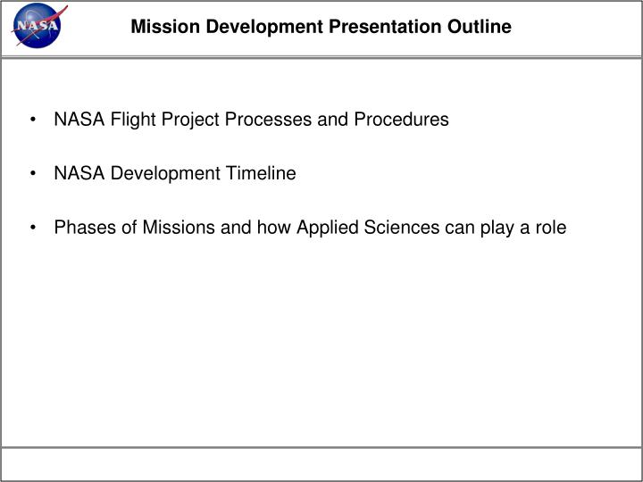 Mission Development Presentation Outline