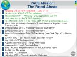 pace mission the road ahead