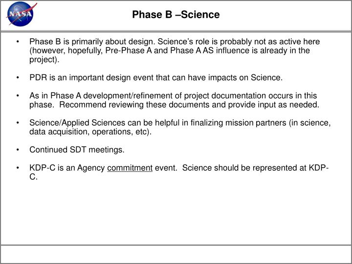 Phase B –Science