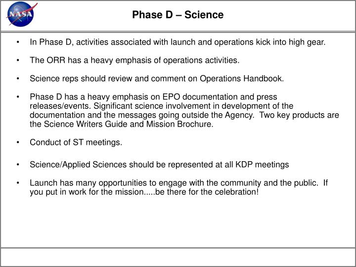 Phase D – Science