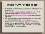 keep plw in the loop