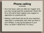 phone calling continued