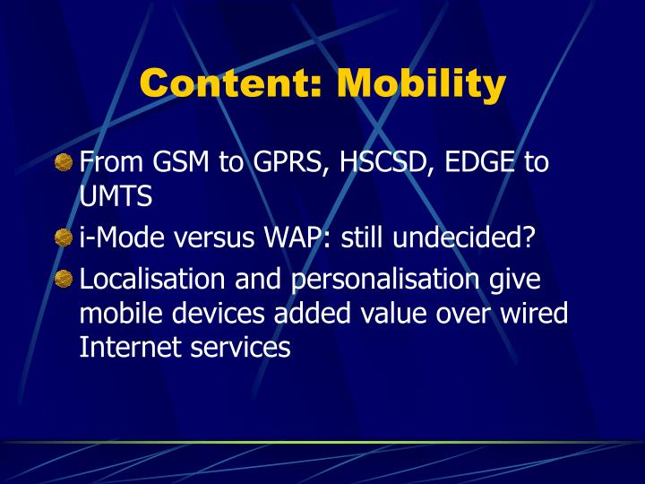 Content: Mobility