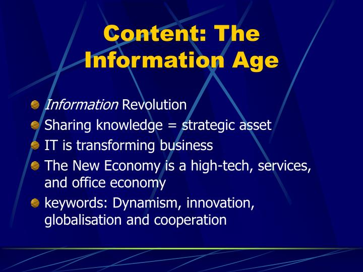 Content: The Information Age