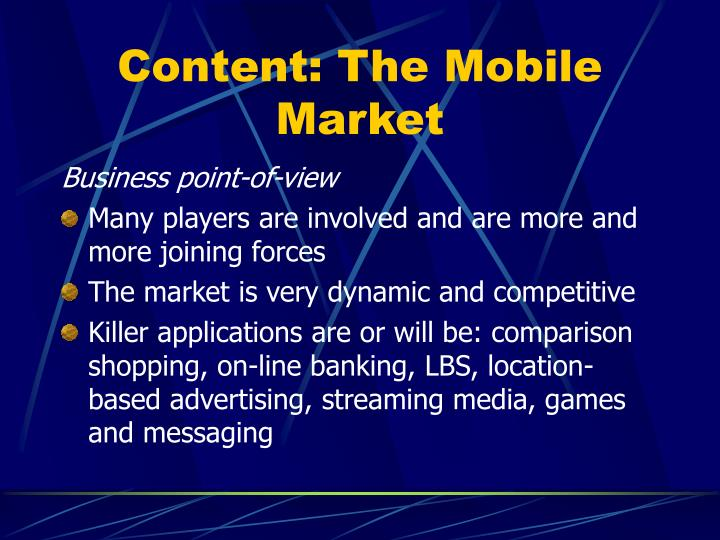 Content: The Mobile Market