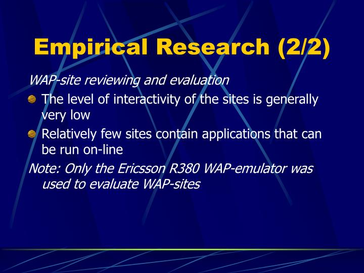 Empirical Research (2/2)
