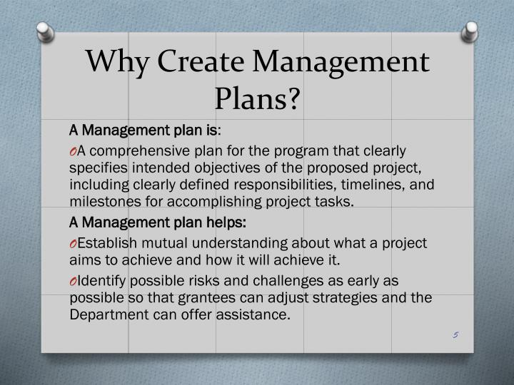 Why Create Management Plans?