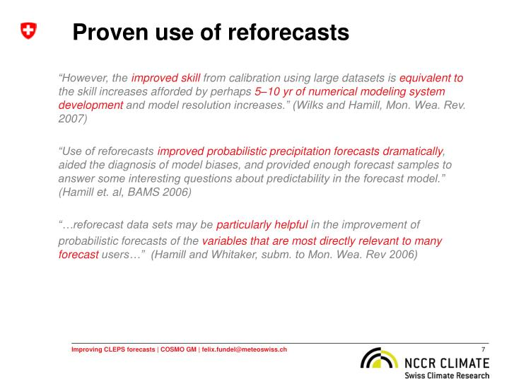 Proven use of reforecasts
