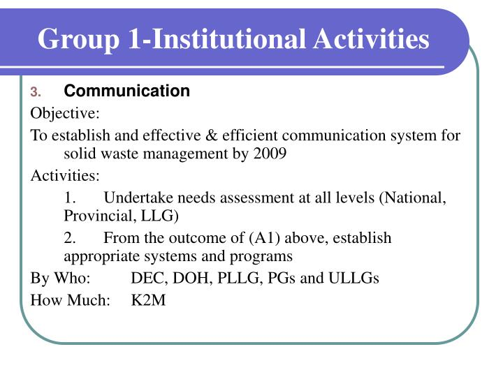 Group 1-Institutional Activities