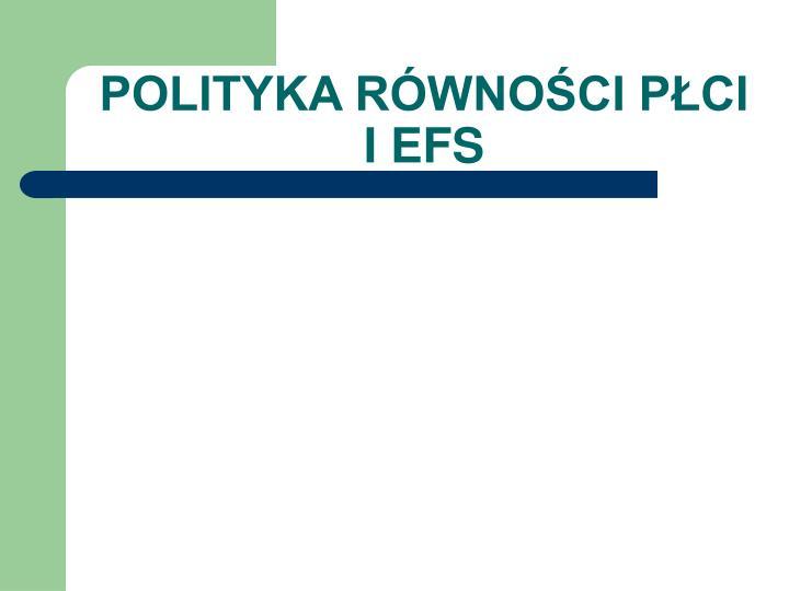 POLITYKA RÓWNOŚCI PŁCI I EFS