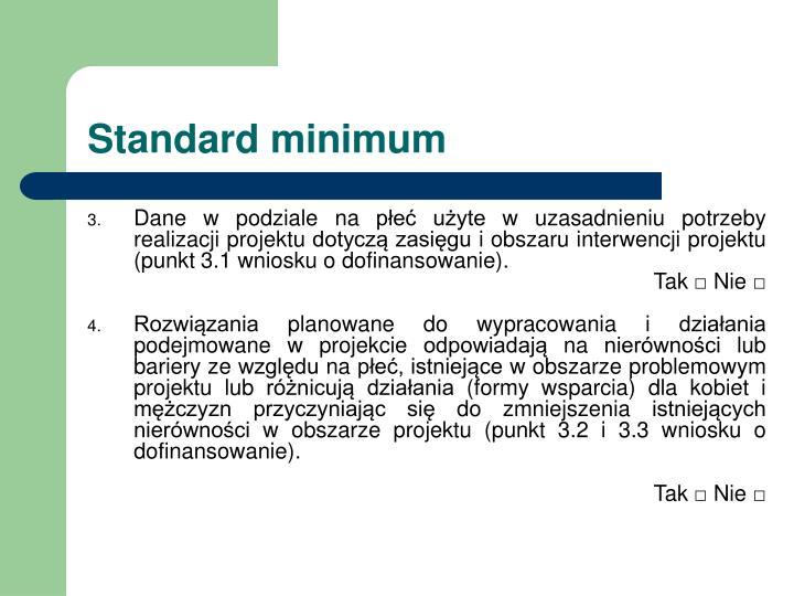 Standard minimum
