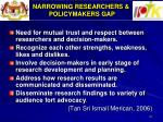 narrowing researchers policymakers gap