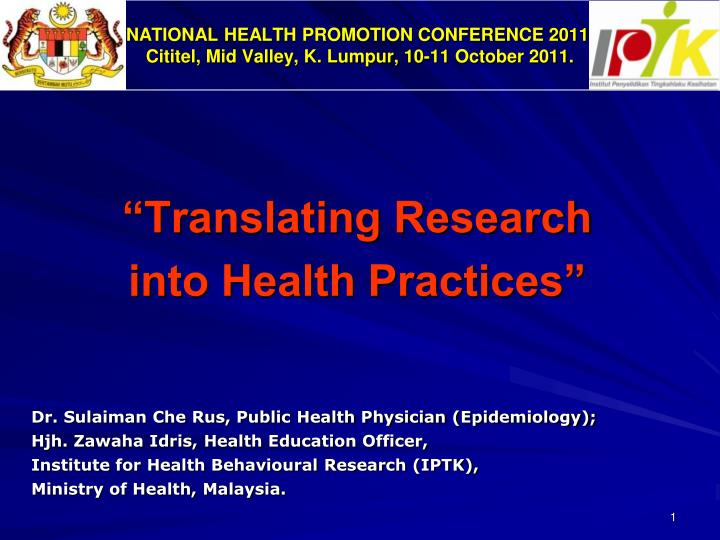 National health promotion conference 2011 cititel mid valley k lumpur 10 11 october 2011