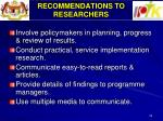 recommendations to researchers