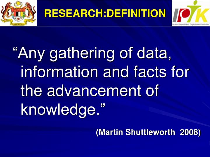 RESEARCH:DEFINITION