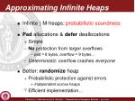 approximating infinite heaps
