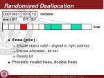 randomized deallocation1