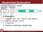 randomized deallocation2