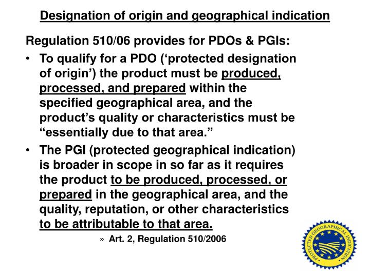 Designation of origin and geographical indication