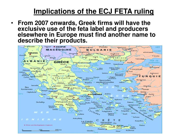 Implications of the ECJ FETA ruling