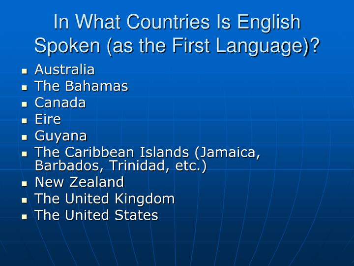 In What Countries Is English Spoken (as the First Language)?