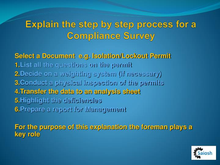 Explain the step by step process for a Compliance Survey